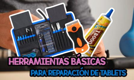 Herramientas básicas para la reparación de tablets